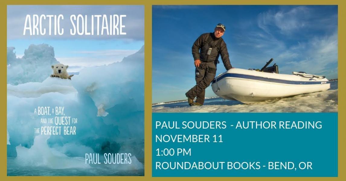 Author Event: Paul Souders + Arctic Solitaire | Roundabout Books